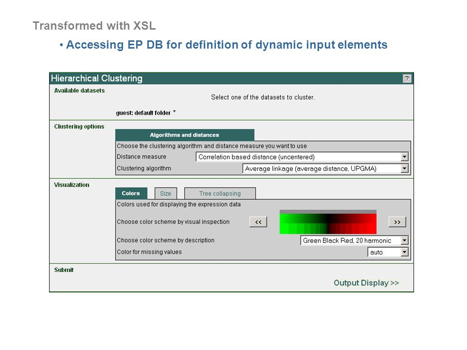 Transformed with XSL Accessing EP DB for definition of dynamic input elements
