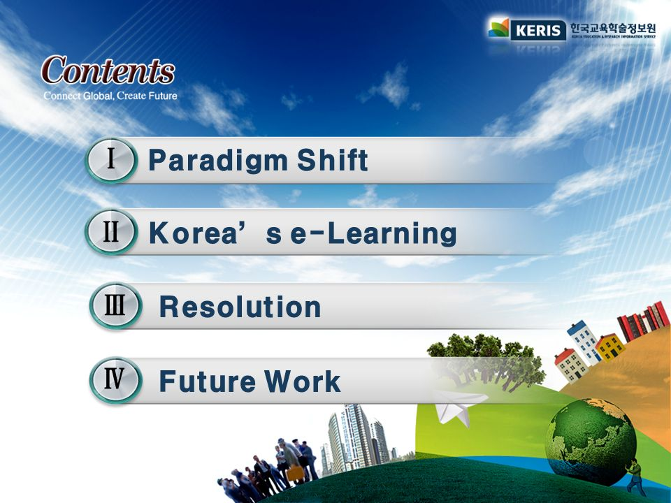 Paradigm Shift Koreas e-Learning Resolution Future Work