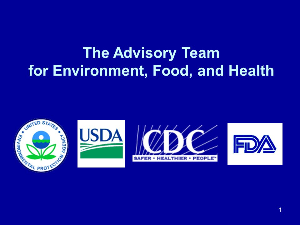 1 The Advisory Team for Environment, Food, and Health