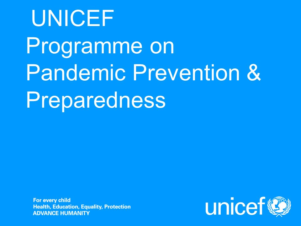 UNICEF Programme on Pandemic Prevention & Preparedness