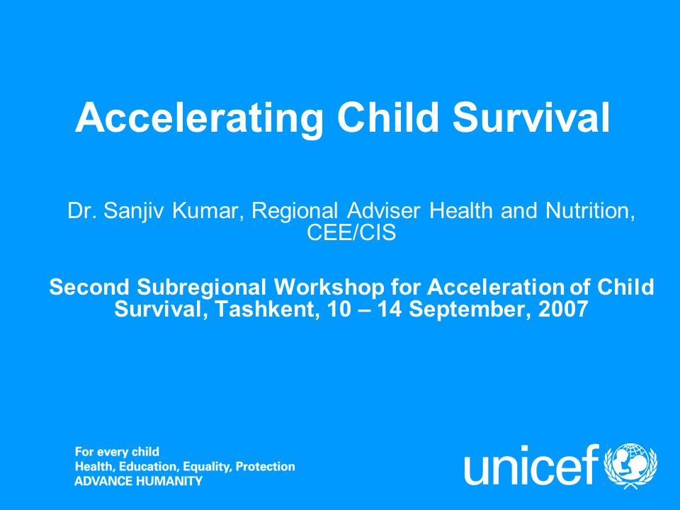 Accelerating Child Survival Dr.