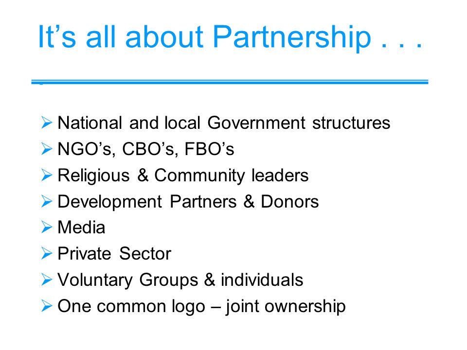 Its all about Partnership....