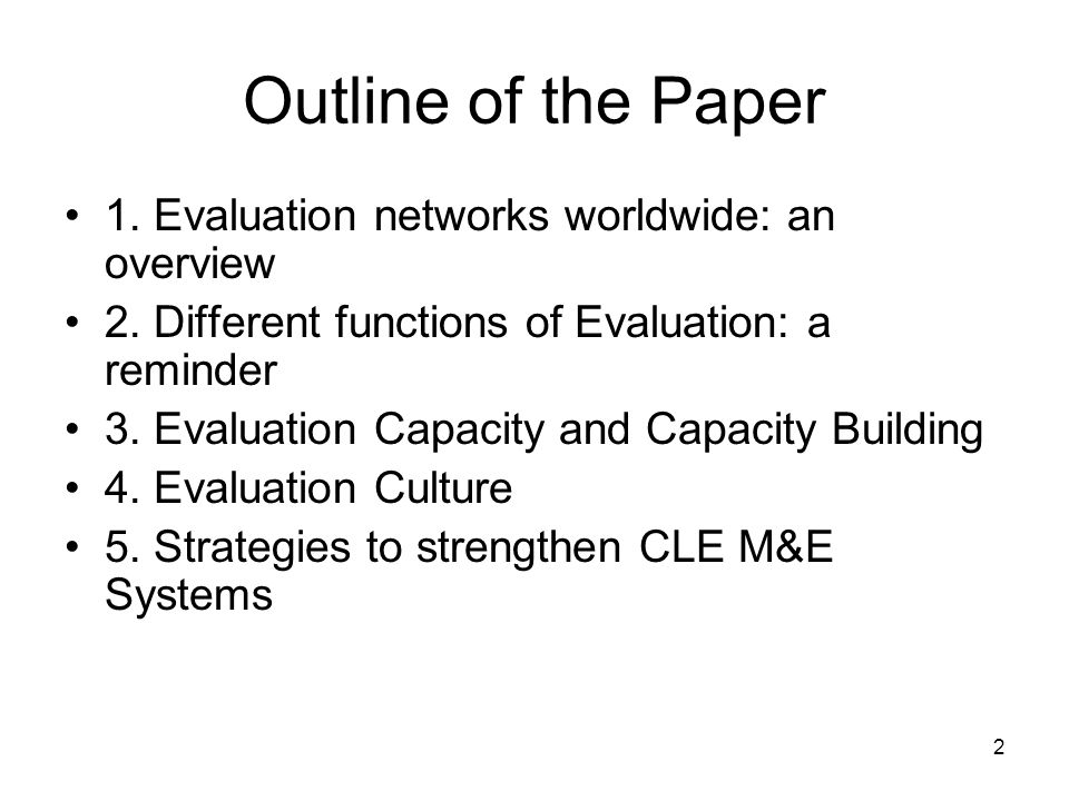 2 Outline of the Paper 1. Evaluation networks worldwide: an overview 2.