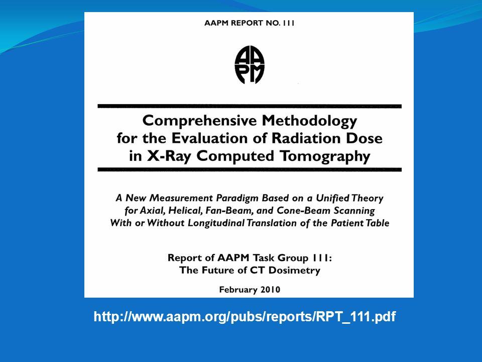 http://www.aapm.org/pubs/reports/RPT_111.pdf