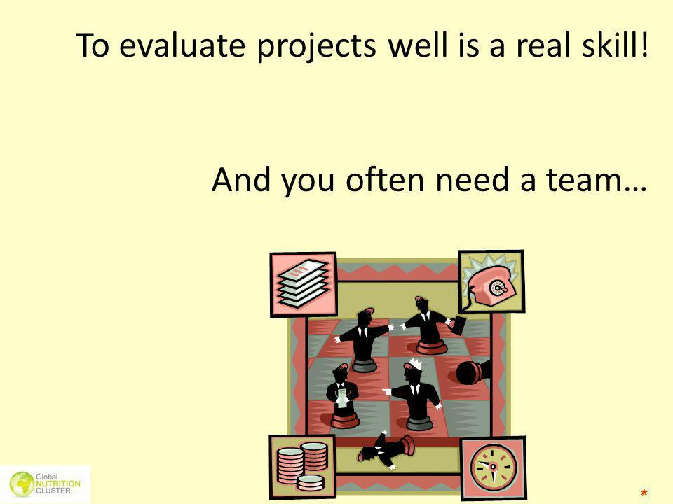 To evaluate projects well is a real skill! And you often need a team… *