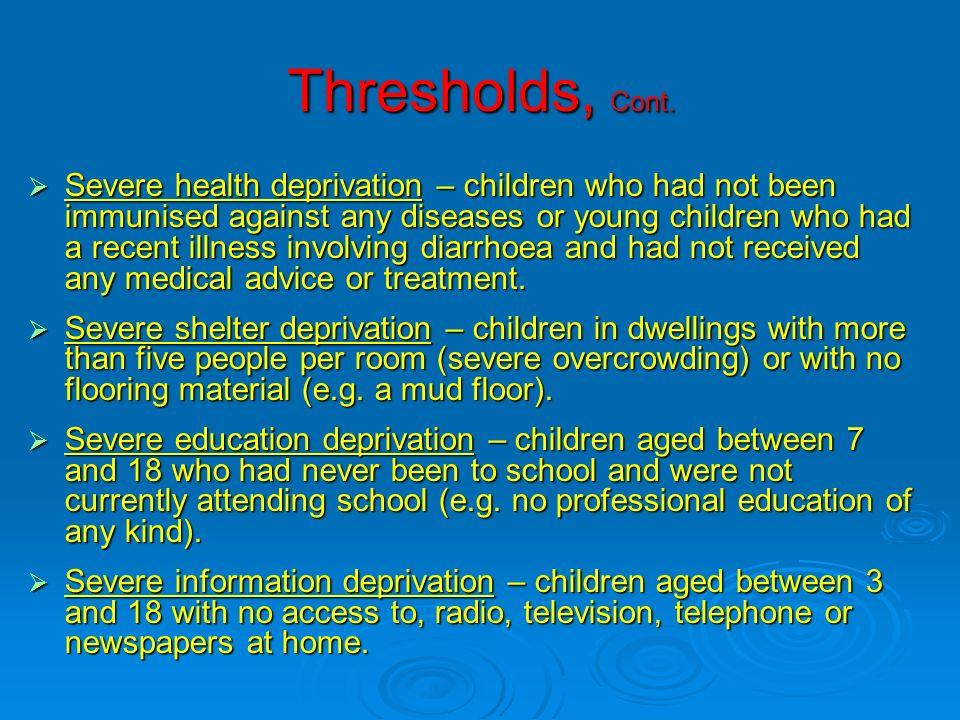 Thresholds, Cont.