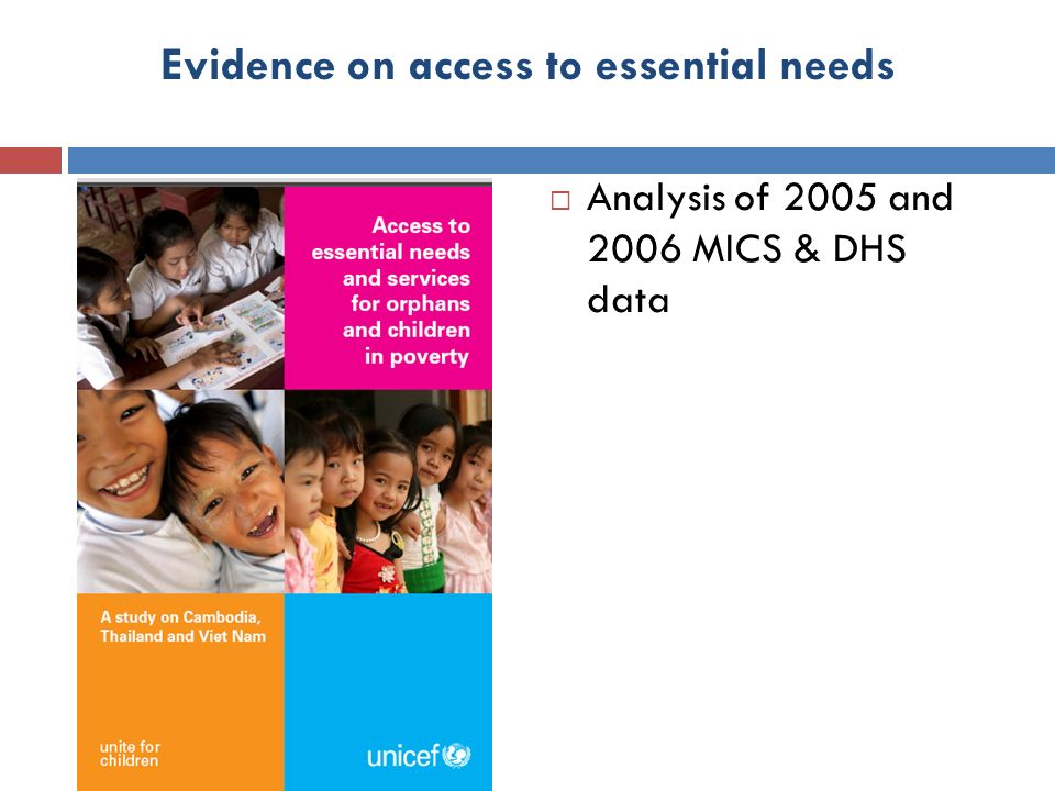 Evidence on access to essential needs Analysis of 2005 and 2006 MICS & DHS data