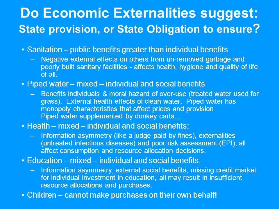 Do Economic Externalities suggest: State provision, or State Obligation to ensure .
