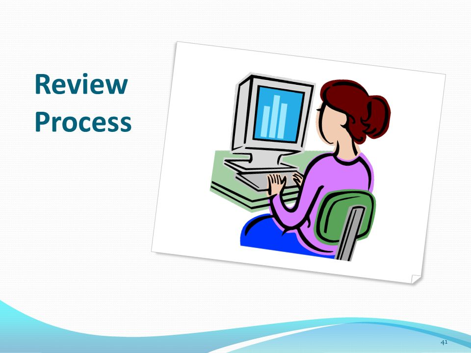 Review Process 41