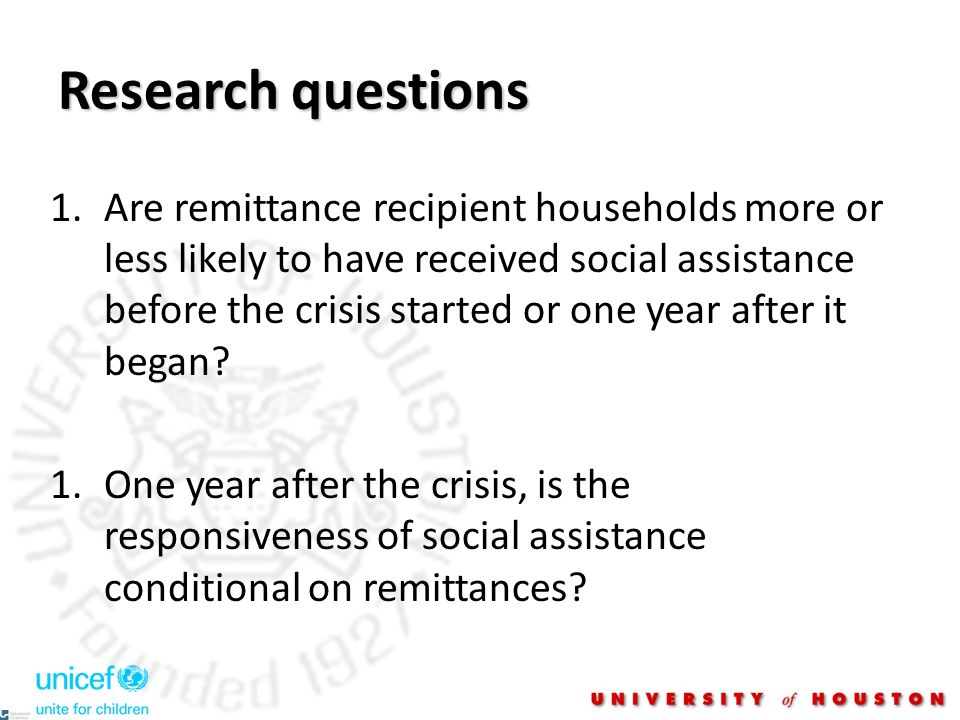 Research questions 1.Are remittance recipient households more or less likely to have received social assistance before the crisis started or one year