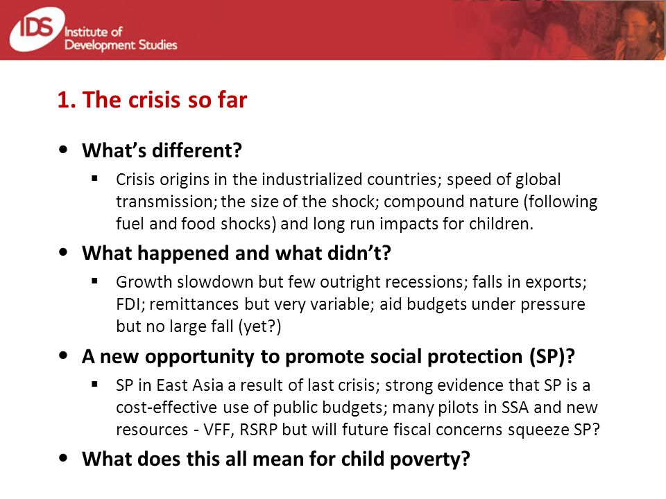 1. The crisis so far Whats different.