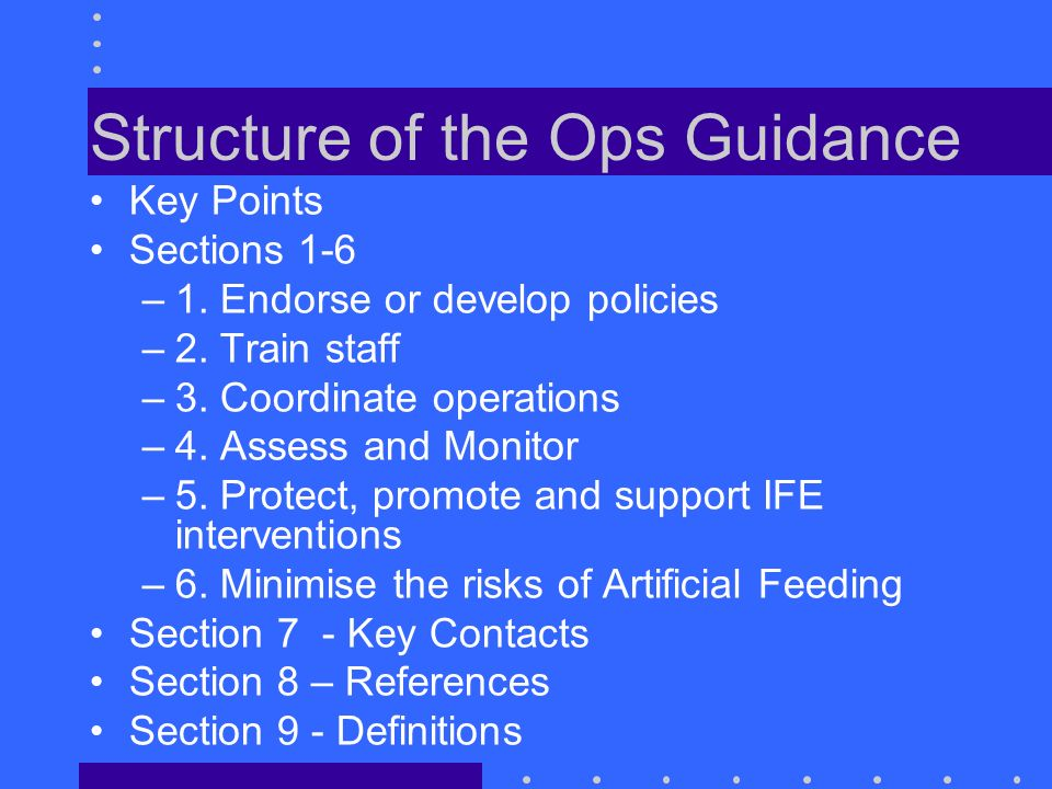 Structure of the Ops Guidance Key Points Sections 1-6 –1.