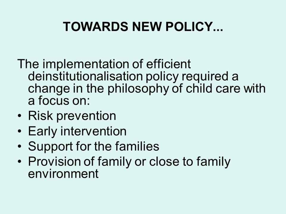 TOWARDS NEW POLICY...