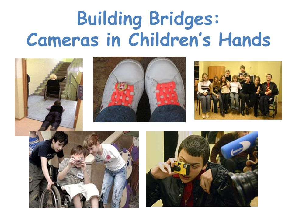 Building Bridges: Cameras in Childrens Hands