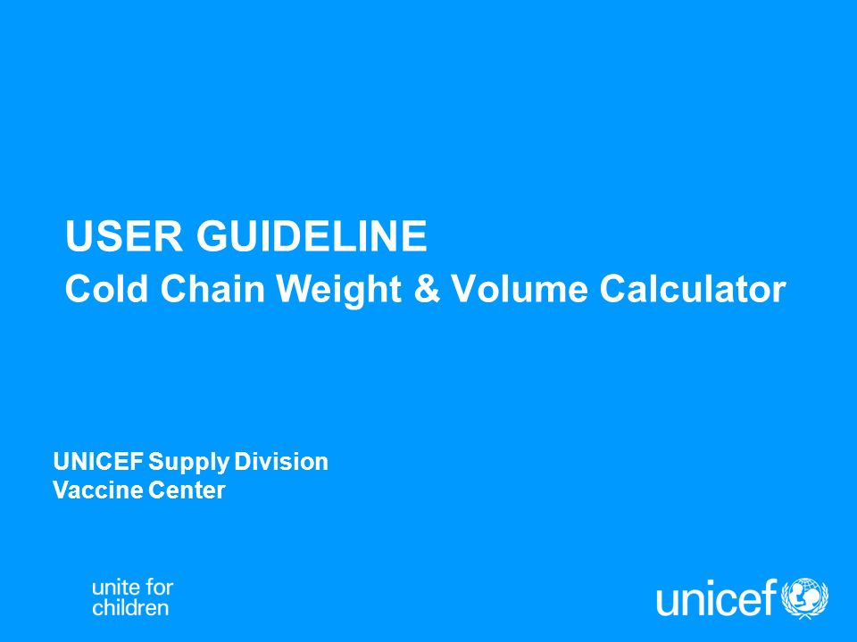 The Cold Chain Weight & Volume Calculator is a practical tool for calculating the space required for in-country deliveries and cold chain storage.