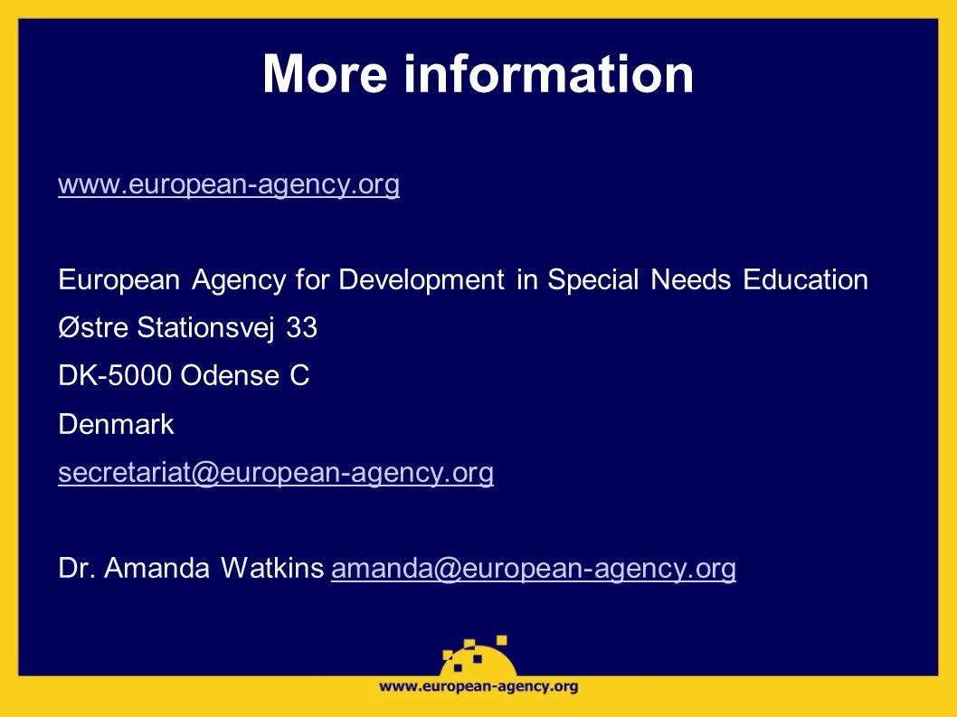 More information www.european-agency.org European Agency for Development in Special Needs Education Østre Stationsvej 33 DK-5000 Odense C Denmark secr