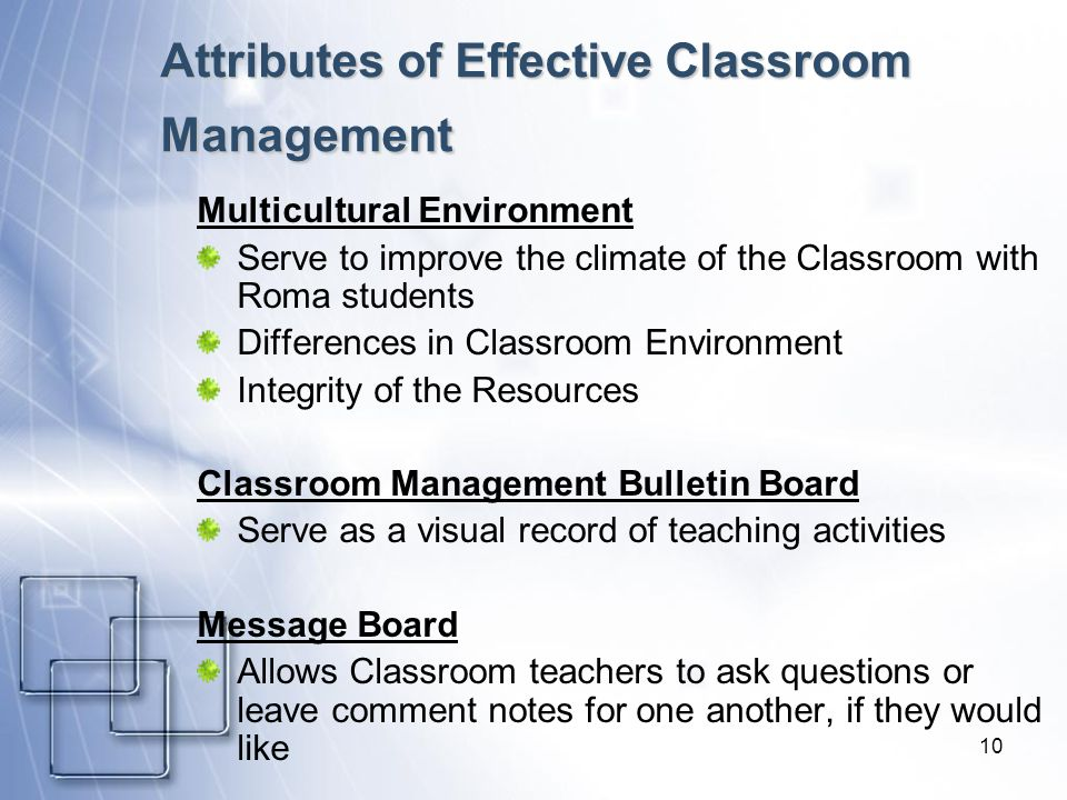 10 Attributes of Effective Classroom Management Multicultural Environment Serve to improve the climate of the Classroom with Roma students Differences
