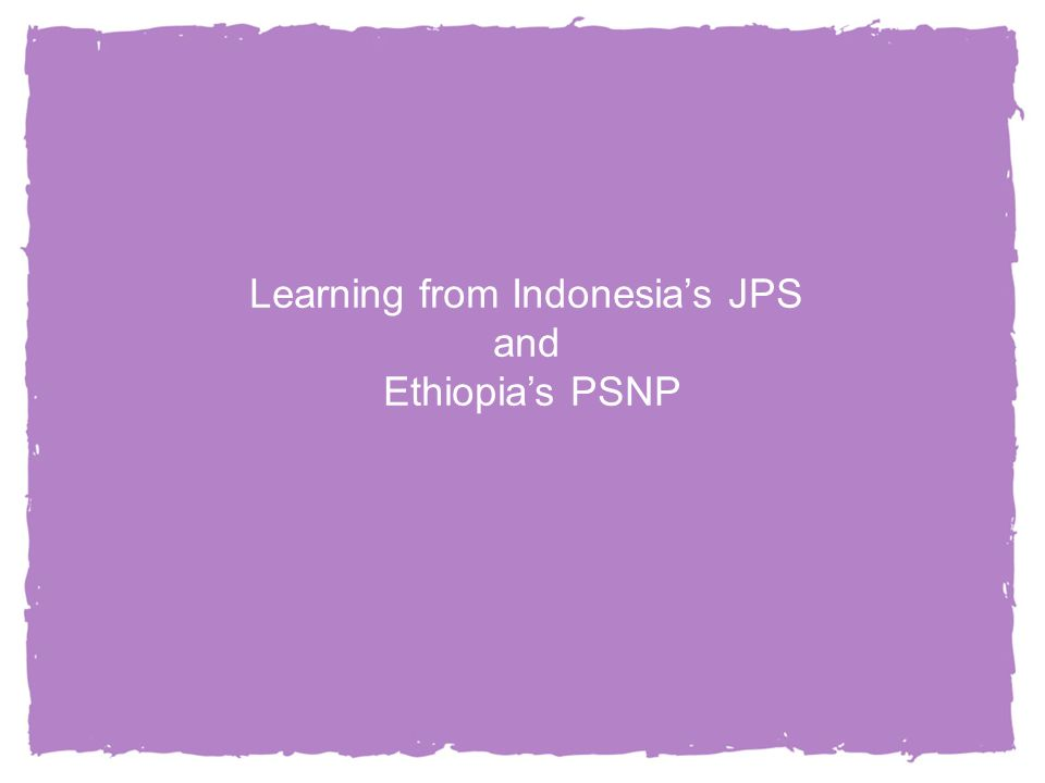 14 Learning from Indonesias JPS and Ethiopias PSNP