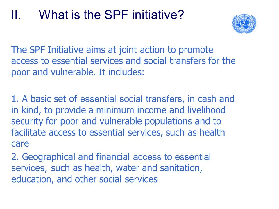 II.What is the SPF initiative.