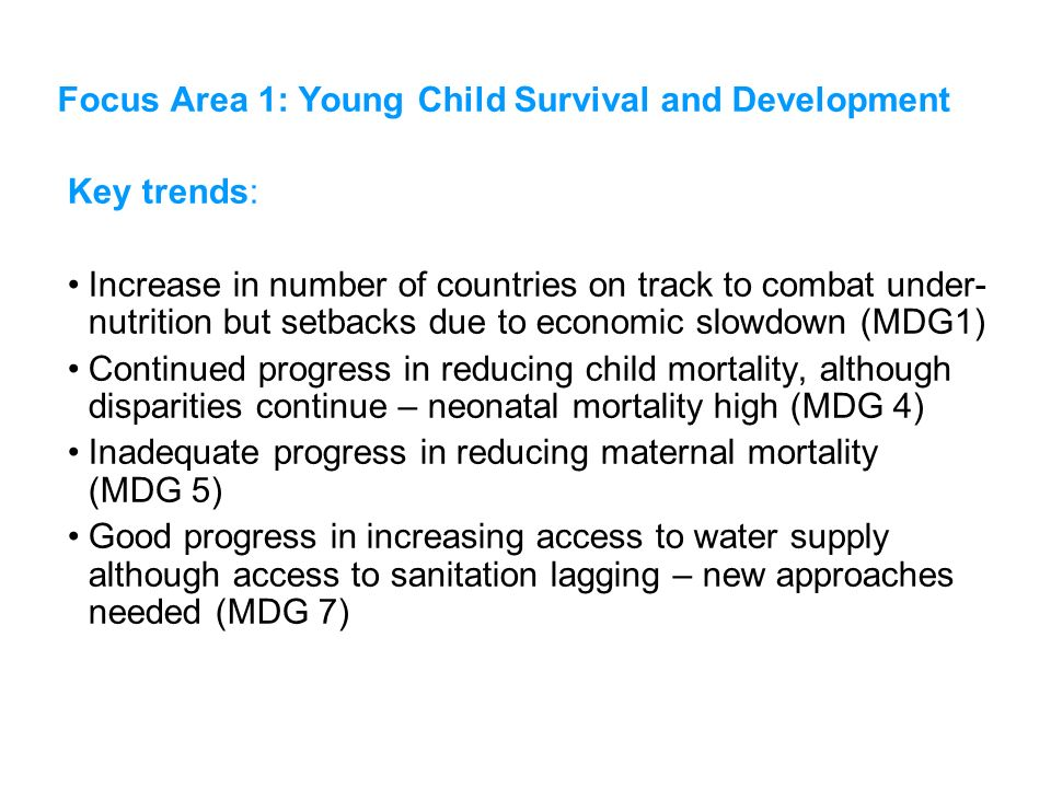 Key trends: Increase in number of countries on track to combat under- nutrition but setbacks due to economic slowdown (MDG1) Continued progress in red