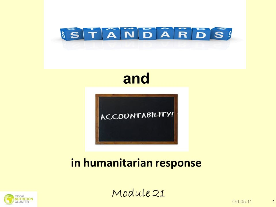 Oct-05-111 and in humanitarian response Module 21