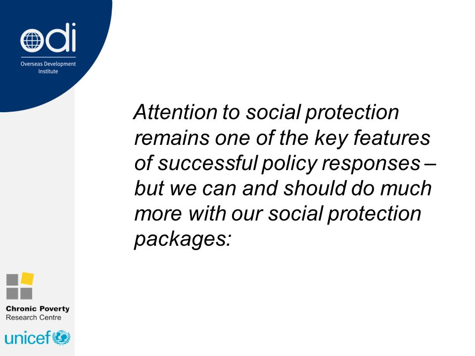Attention to social protection remains one of the key features of successful policy responses – but we can and should do much more with our social protection packages: