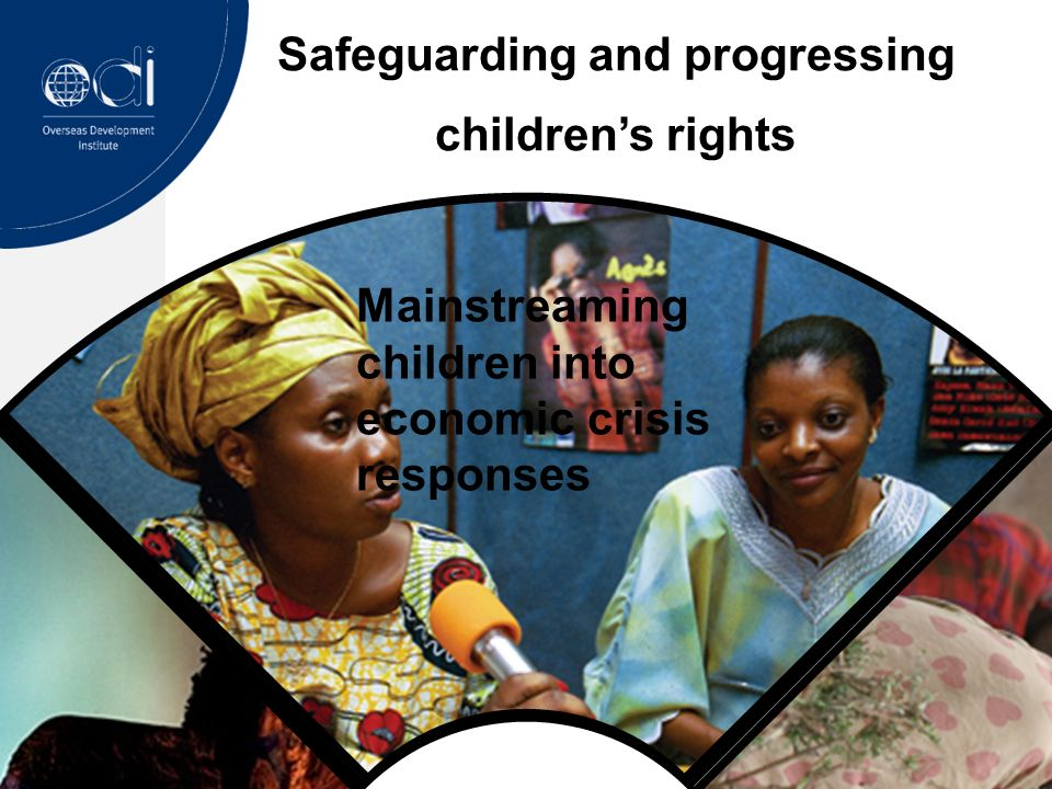 Safeguarding and progressing childrens rights Mainstreaming children into economic crisis responses