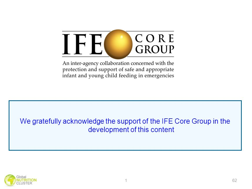 We gratefully acknowledge the support of the IFE Core Group in the development of this content 162