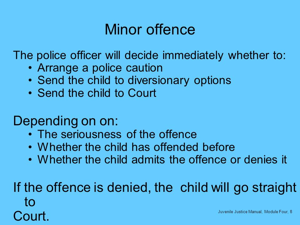 Non-minor offence Where a child commits a serious offence (i.e.