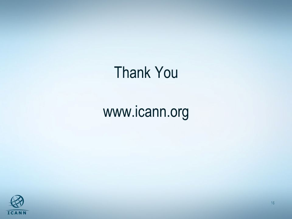 16 Thank You www.icann.org
