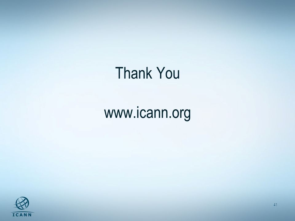 41 Thank You www.icann.org