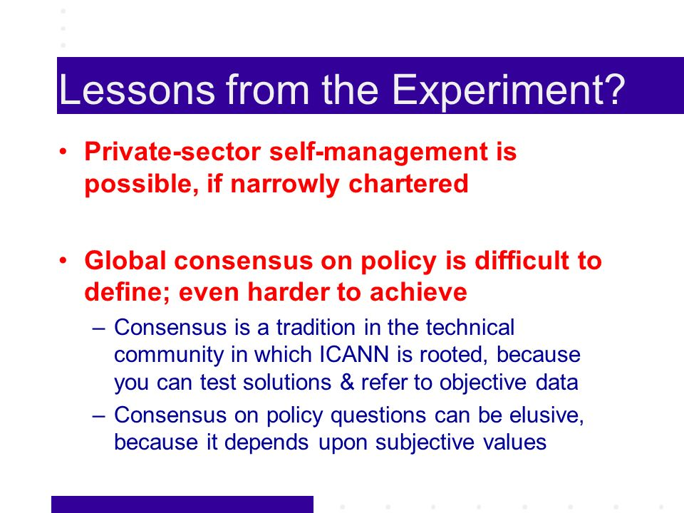 Lessons from the Experiment.