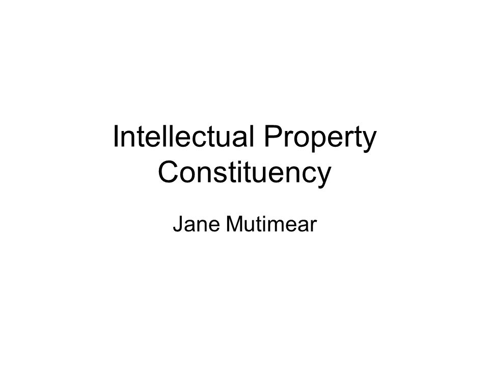 Intellectual Property Constituency Jane Mutimear