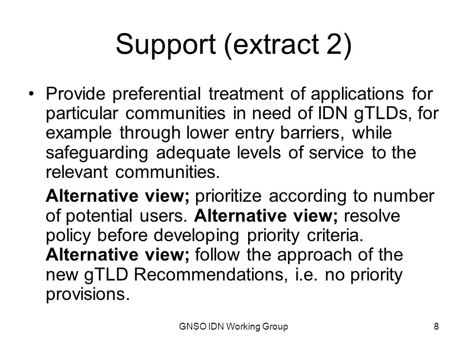 GNSO IDN Working Group9 Support (extract 3) Regarding confusingly similar as visually confusingly similar or typographically confusingly similar.