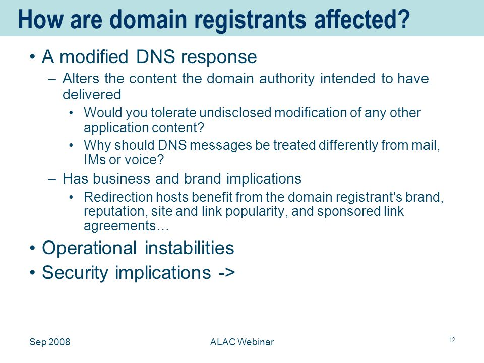 Sep 2008ALAC Webinar 12 How are domain registrants affected.