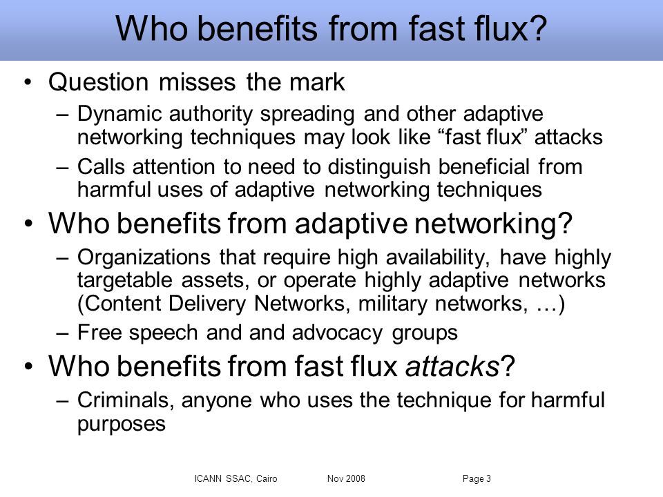 Who benefits from fast flux.