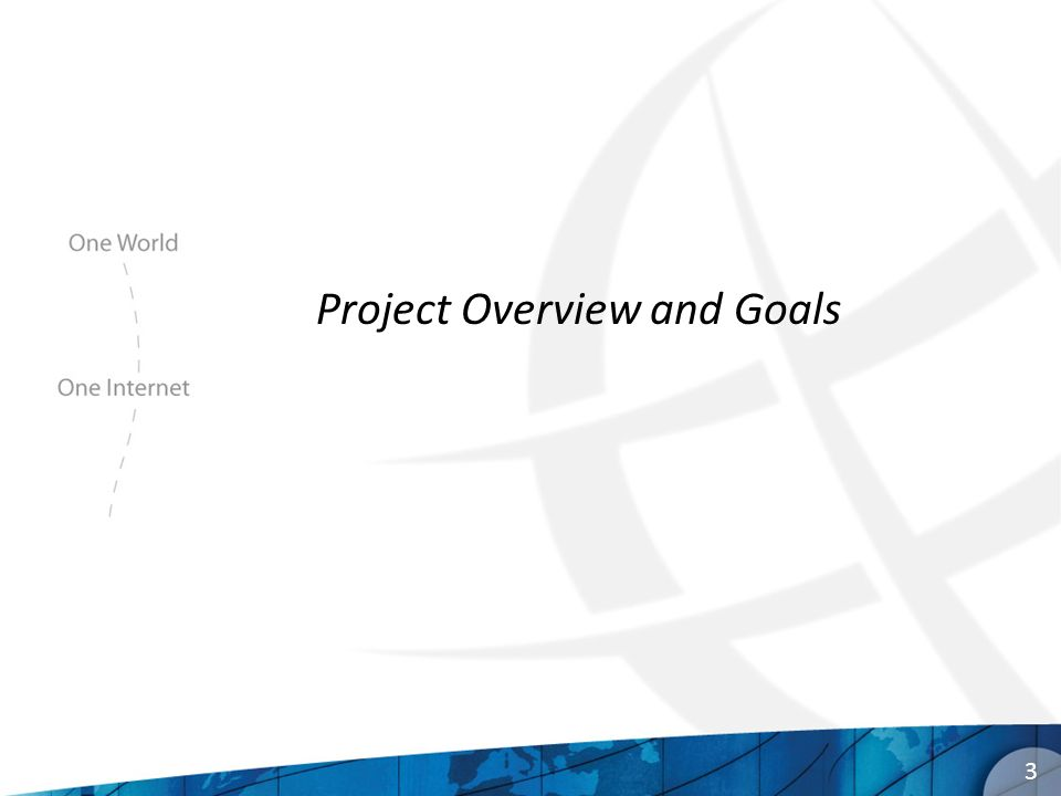 3 Project Overview and Goals