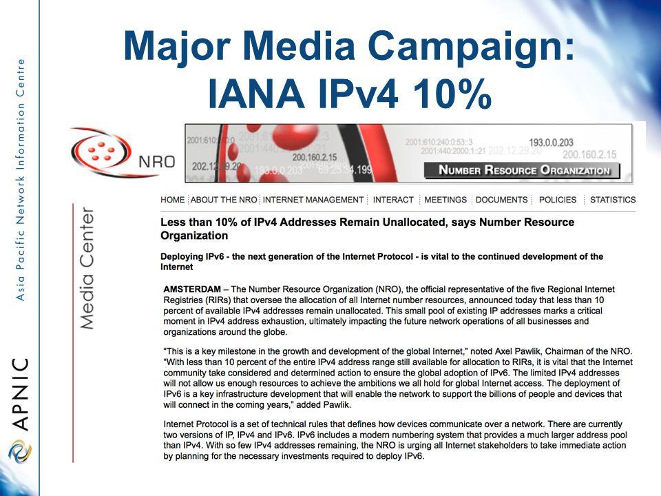 Major Media Campaign: IANA IPv4 10%