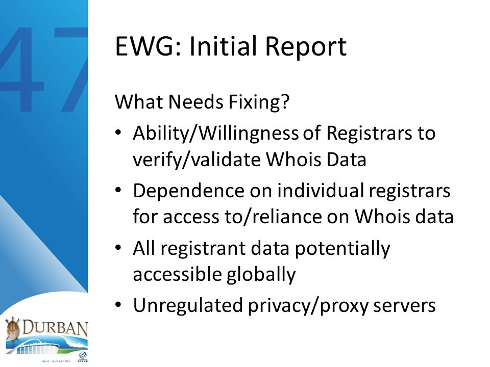 EWG: Initial Report What Needs Fixing.