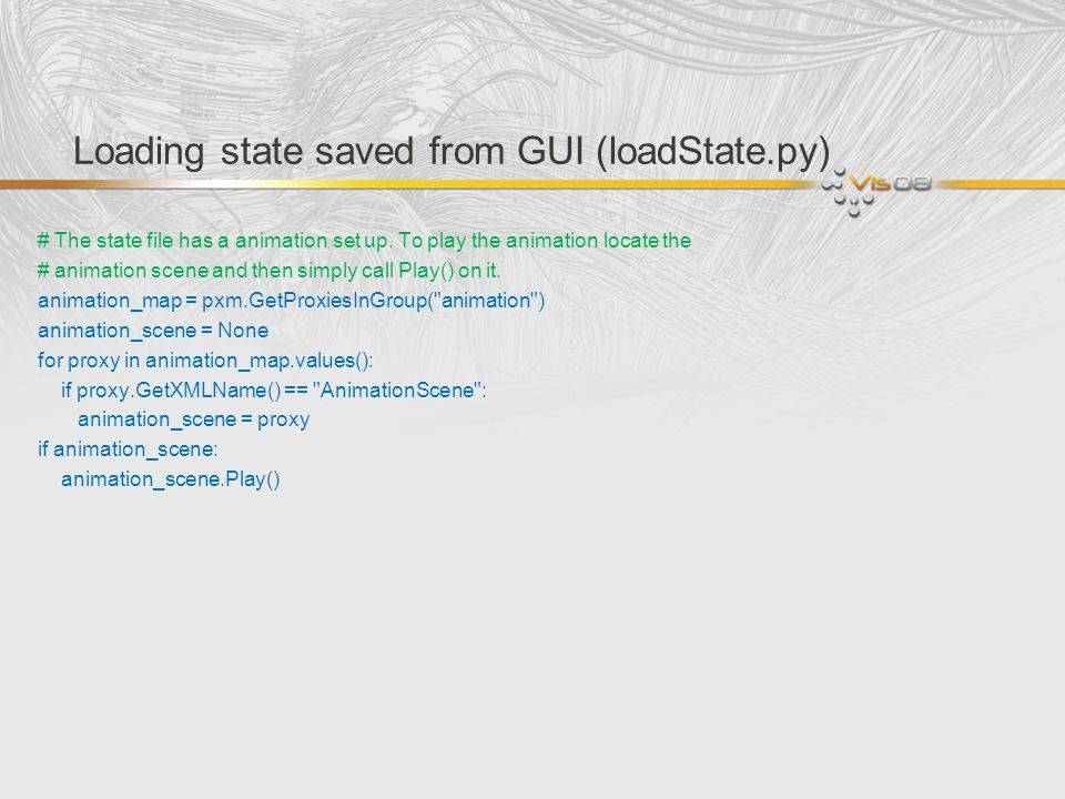 Loading state saved from GUI (loadState.py) # The state file has a animation set up. To play the animation locate the # animation scene and then simpl