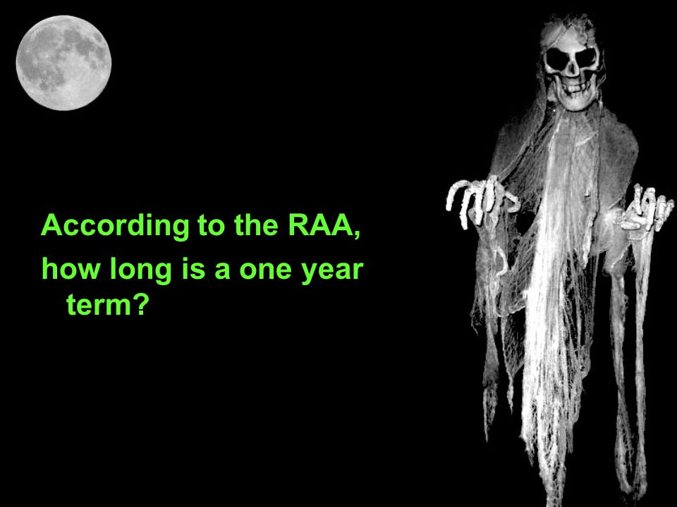 According to the RAA, how long is a one year term