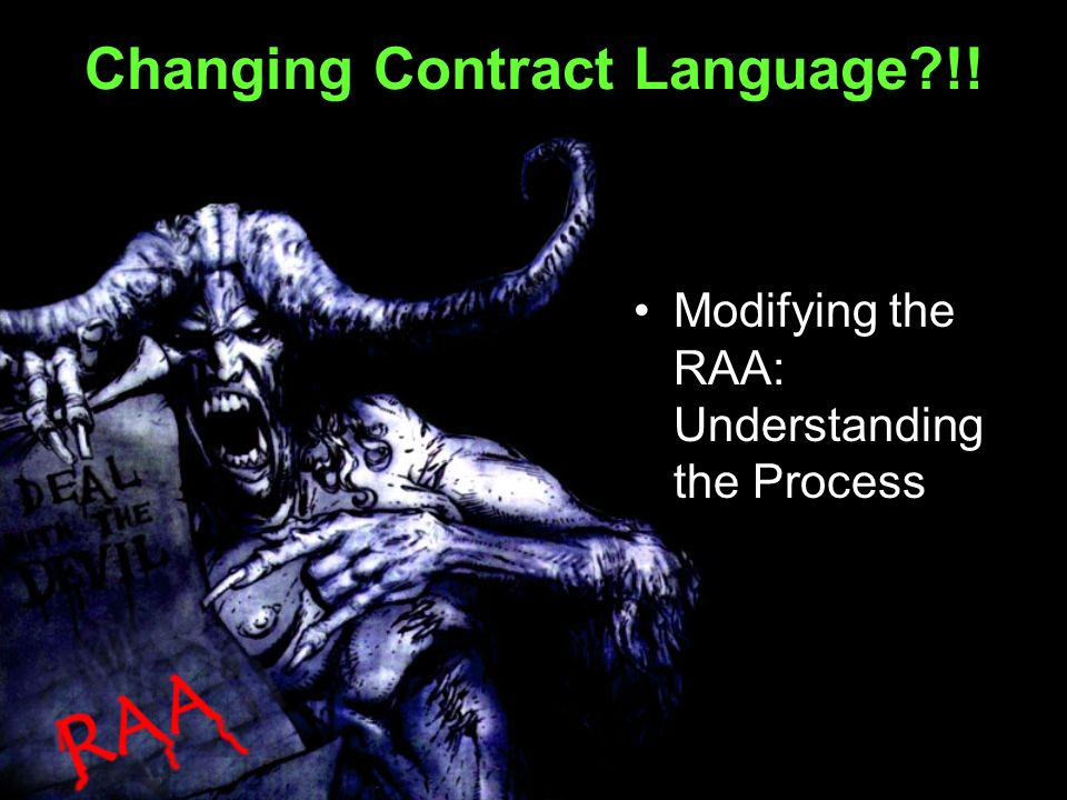 Changing Contract Language !! Modifying the RAA: Understanding the Process