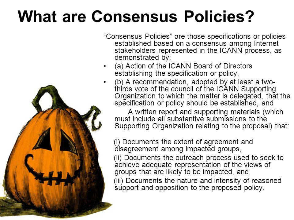 What are Consensus Policies.