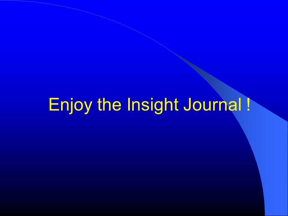 Enjoy the Insight Journal !