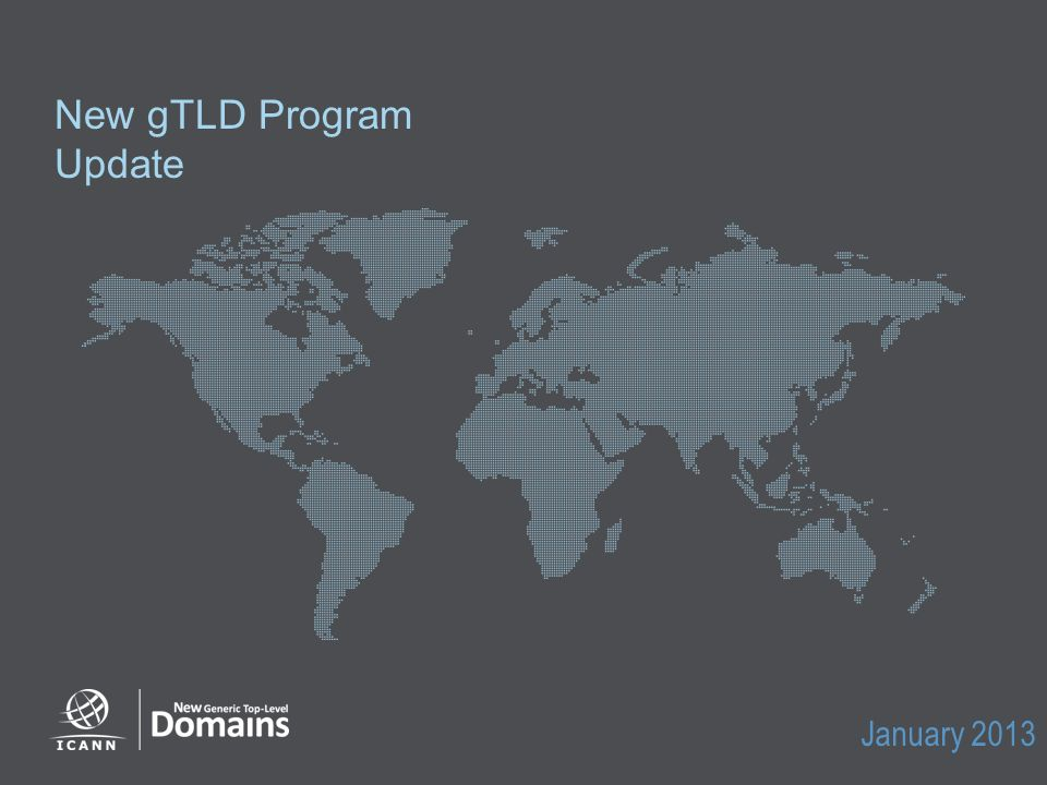 New gTLD Program Update January 2013