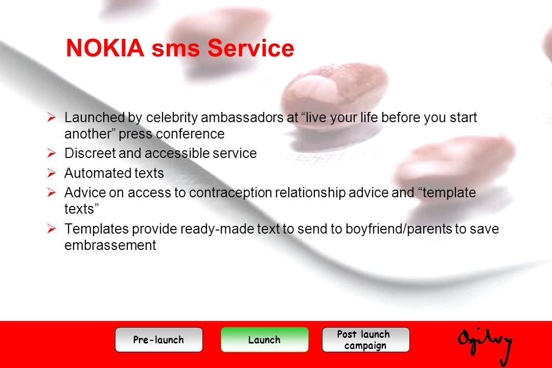 NOKIA sms Service Launched by celebrity ambassadors at live your life before you start another press conference Discreet and accessible service Automa