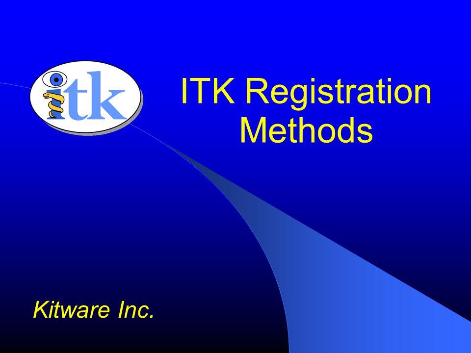 Image Registration TransformType::Pointer transform = TransformType::New(); OptimizerType::Pointer optimizer = OptimizerType::New(); InterpolatorType::Pointer interpolator = InterpolatorType::New(); MetricType::Pointer metric = MetricType::New(); RegistrationType::Pointer registrator = RegistrationType::New(); registrator->SetTransform( transform ); registrator->SetOptimizer( optimizer ); registrator->SetInterpolator( interpolator ); registrator->SetMetric( metric ); registrator->SetFixedImage( fixedImageReader->GetOutput() ); registrator->SetMovingImage( movingImageReader->GetOutput() );