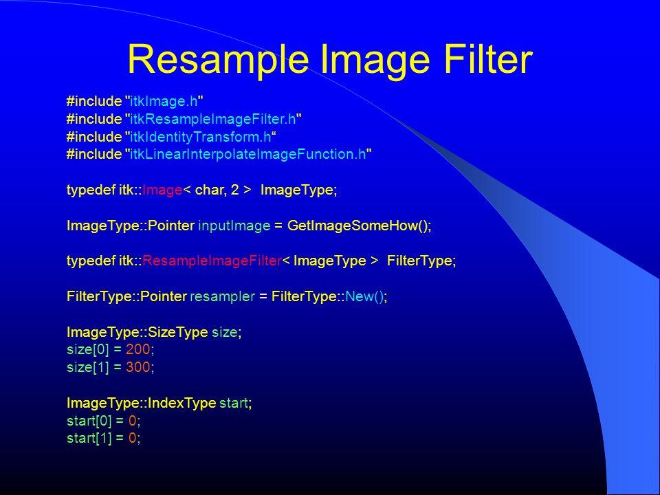 Resample Image Filter #include