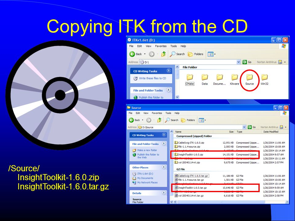 Copying ITK from the CD /Source/ InsightToolkit-1.6.0.zip InsightToolkit-1.6.0.tar.gz