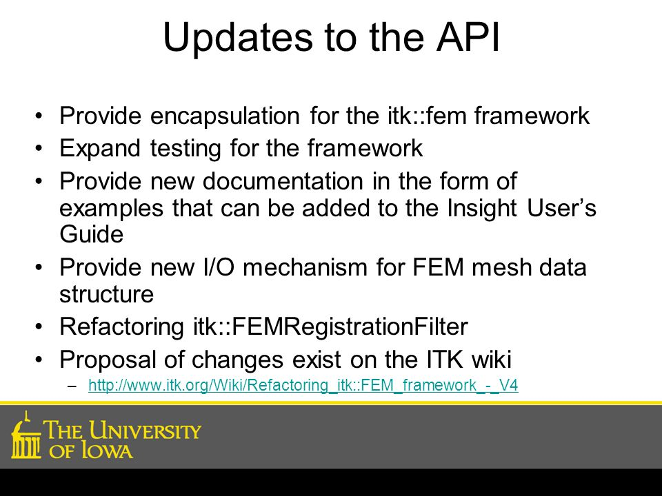 Updates to the API Provide encapsulation for the itk::fem framework Expand testing for the framework Provide new documentation in the form of examples